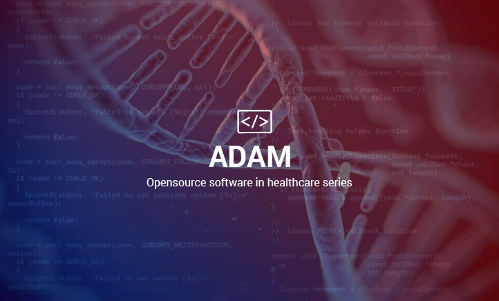 Adam : Opensource Software in Healthcare Series - 8